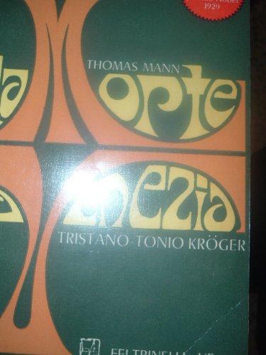 Morte a Venezia-Tonio Kroger-Tristano (La) (Universale economica)