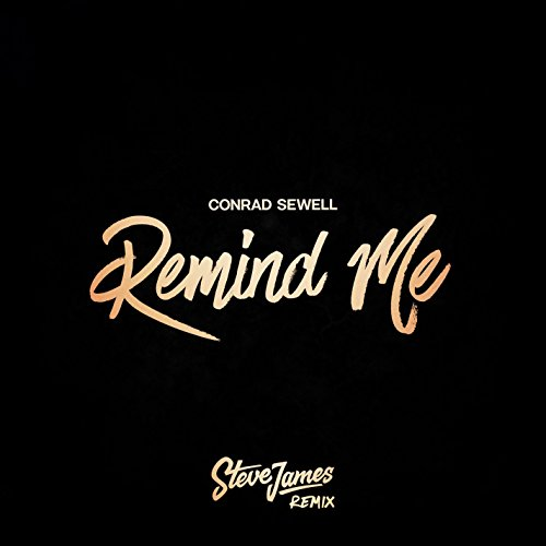 Remind Me (Steve James Remix)