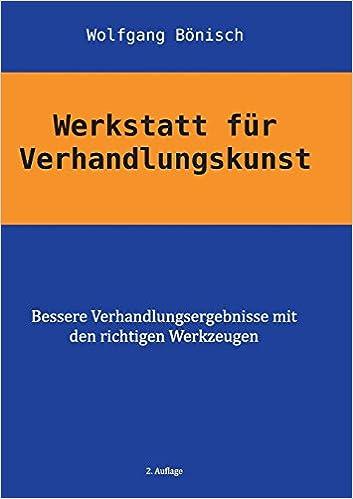 Werkstatt für Verhandlungskunst - Paperback