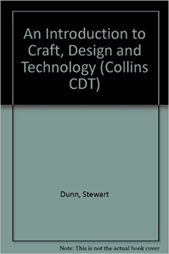 An Introduction To Craft Design And Technology Collins Cdt
