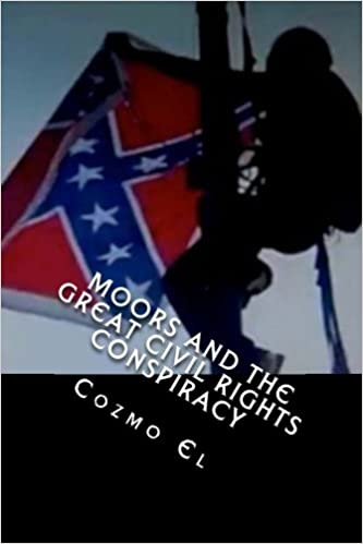 Moors and the Great Civil Rights Conspiracy: Confederate