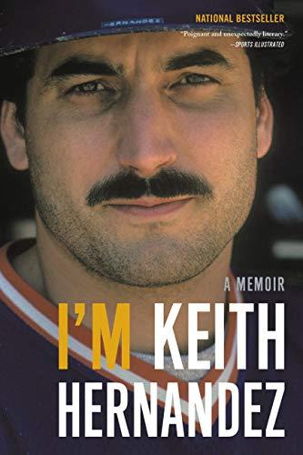 I'm Keith Hernandez: A Memoir ()
