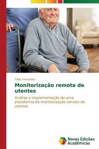 Read Online Monitorização remota de utentes (Portuguese Edition) PDF