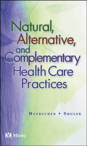 Natural, Alternative & Complementary Health Care Practices