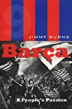 Barca, Jimmy Burns, 0747541957