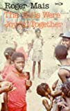 The Hills Were Joyful Together (Caribbean Writers Series) by Roger Mais front cover