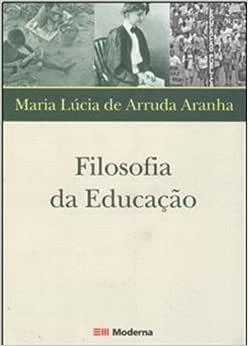Filosofia da Educação - 9788516051396 - Livros na Amazon