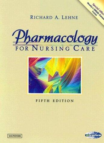 Books : Pharmacology for Nursing Care (Lehne, Pharmacology for Nursing Care)