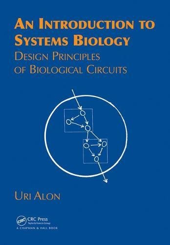 An Introduction to Systems Biology: Design Principles of Biological Circuits
