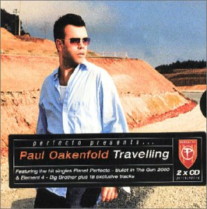 Paul Oakenfold / Travelling