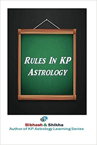 Rules in KP Astrology (KP Astrology Learning Series) (Volume
