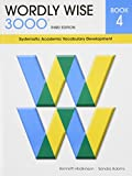 img - for Wordly Wise 3000 Book 4: Systematic Academic Vocabulary Development book / textbook / text book