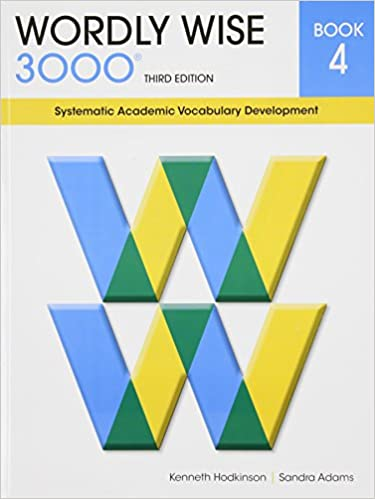 Wordly Wise 3000 Book 4 Systematic Academic Vocabulary