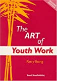 The Art of Youth Work