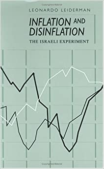 Book Inflation and Disinflation: Israeli Experiment (Studies in Communication, Media, and Public Opinion)