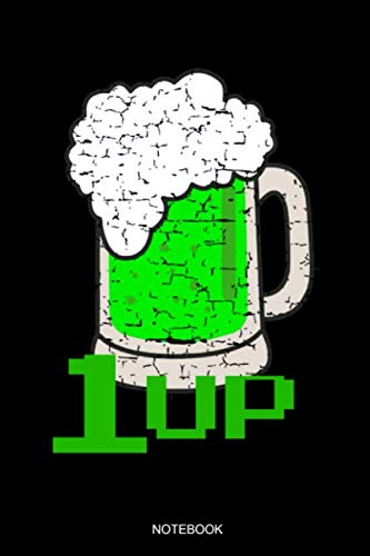 (1 Up: Funny Irish Notebook with Green Beer Party Gift Birthday St. Patricks Day Present for Irishman I Planner Pocket Book Ireland Travel Book Diary ... Notes I Size 6 x 9 I Ruled Paper 110 Pages)