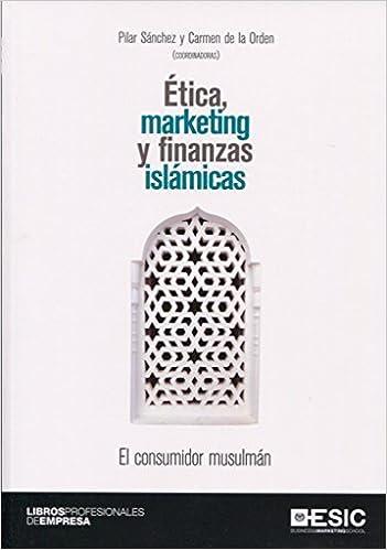 Ética, marketing y finanzas islámicas: El consumidor musulmán ...