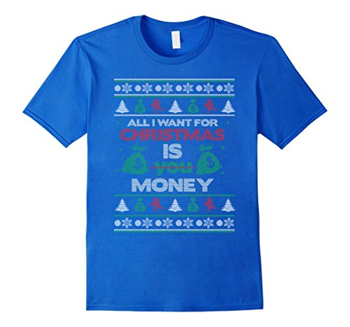 Funny All I Want for Christmas Ugly Sweater T-shirt