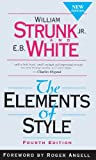 img - for The Elements of Style, Fourth Edition [School & Library Binding] [1999] (Author) William Strunk Jr., E.B. White, Roger Angell book / textbook / text book