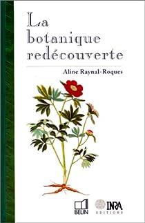 La botanique redécouverte par Raynal-Roques