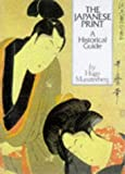 The Japanese Print, Hugo Munsterberg, 0834804239