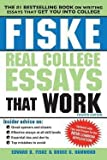 img - for Edward B. Fiske: Fiske Real College Essays That Work (Paperback); 2014 Edition book / textbook / text book