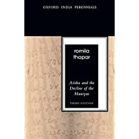 Asoka and the Decline of the Mauryas: Third Edition (Oxford India Perennials)
