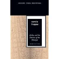 Asoka and the Decline of the Mauryas: Third Edition (Oxford India Perennials)
