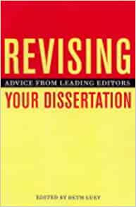revising dissertation for book Writing your dissertation in fifteen minutes a day has 895 ratings and 124 reviews ak said: no, of course you can't write your dissertation in only 15 m.