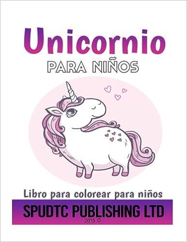 Buy Unicornio Para Ni±os: Libro Para Colorear Para Niños Book Online ...