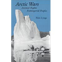 Arctic Wars, Animal Rights, Endangered Peoples