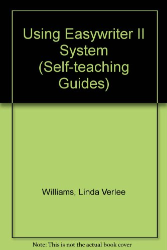 Using Easywriter II System (Self-teaching Guides)