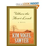 Where the Heart Leads (Large Print Edition)