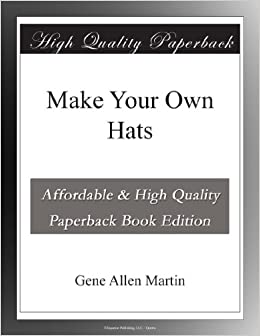 Make Your Own Hats