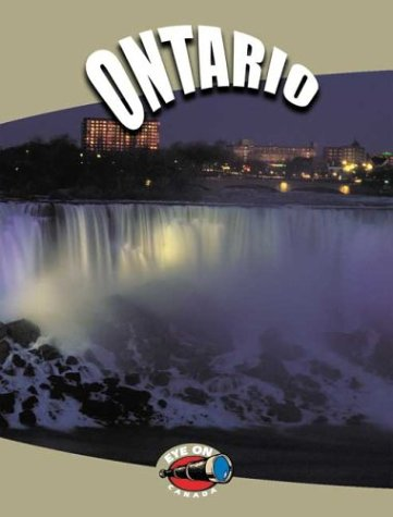 Ontario (Eye on Canada series)