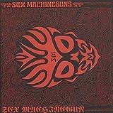 Sex Machinegun by Sex Machineguns (1998-10-16)