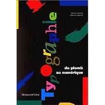 Typographie Du Plomb Au Num..