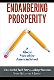 Endangering Prosperity: A Global View of the American School
