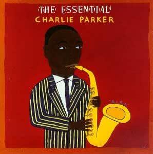 Charlie Parker - The Essential - Amazon.com Music