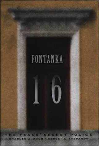 Fontanka 16: The Tsars' Secret Police