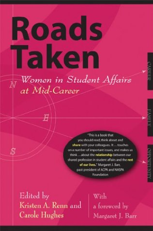 Roads Taken: Women in Student Affairs at Mid-Career