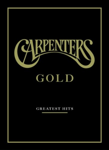 Carpenters Gold: Greatest Hits (Sound and Vision)