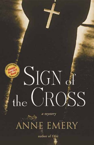 Sign of the Cross: A Mystery (A Collins-Burke