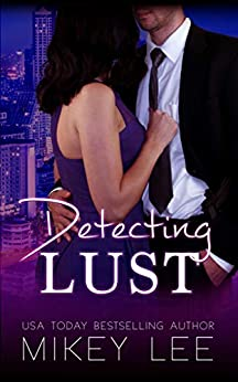 Detecting Lust : An Erotic Detective Novel: Sin Book 1 by [Lee, Mikey]