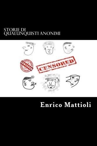Storie di qualunquisti anonimi (Italian Edition)