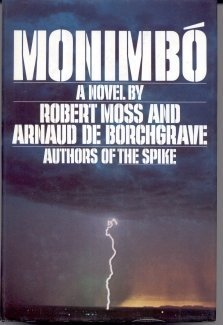 Monimbo by Robert Moss and Arnaud de Borchgrave