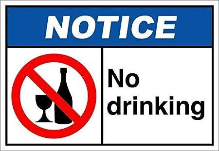 ANSI Aluminum METAL Sign No Drinking Notice OSHA
