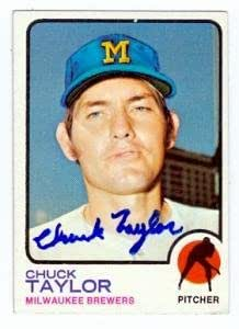 979e2fe6596 Chuck Taylor autographed baseball card (Milwaukee Brewers) 1973 ...