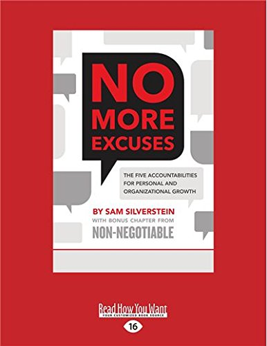 No More Excuses: The Five Accountabilities for Personal and Organizational Growth pdf epub