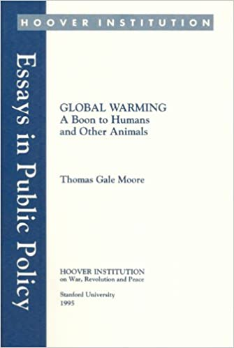 com global warming a boon to humans and other animals com global warming a boon to humans and other animals essays in public policy 9780817956622 thomas gale moore books